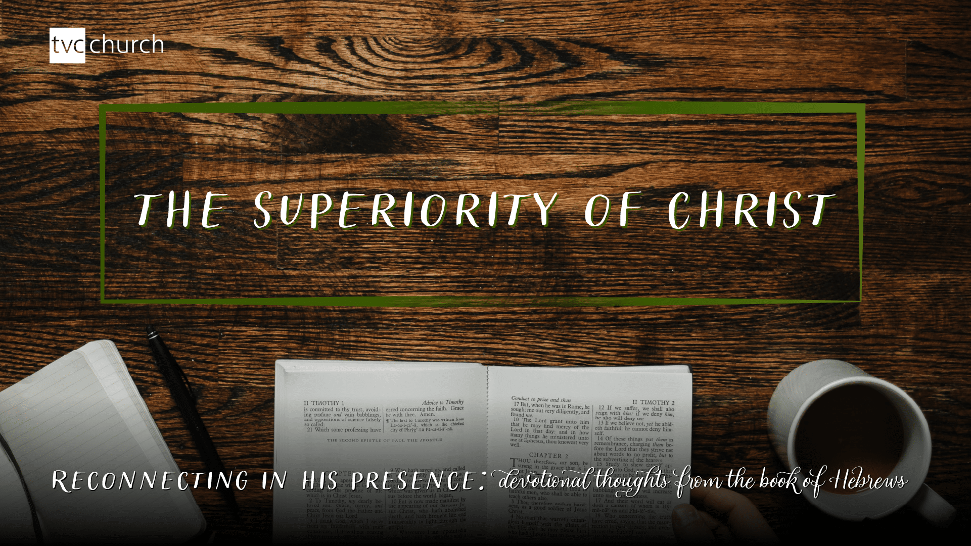 Reading Plan: The Superiority of Christ